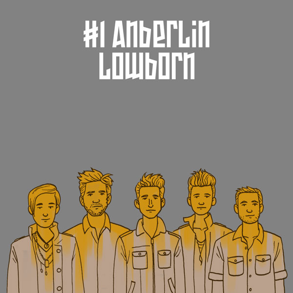 #1 Anberlin – Lowborn